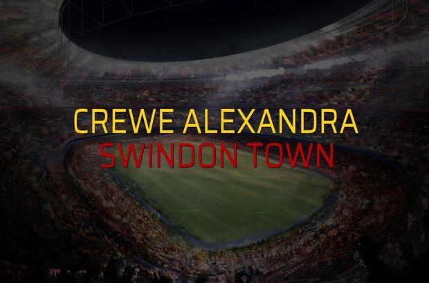 Crewe Alexandra - Swindon Town maçı ne zaman?