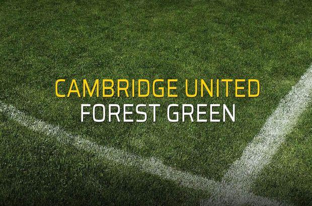 Cambridge United - Forest Green maç önü