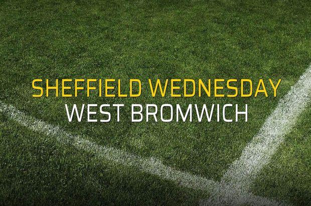 Sheffield Wednesday - West Bromwich maçı ne zaman?