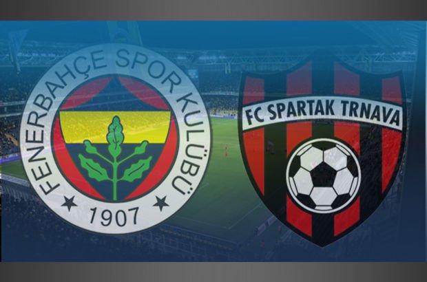 Fenerbahçe Spartak Trnava maçı