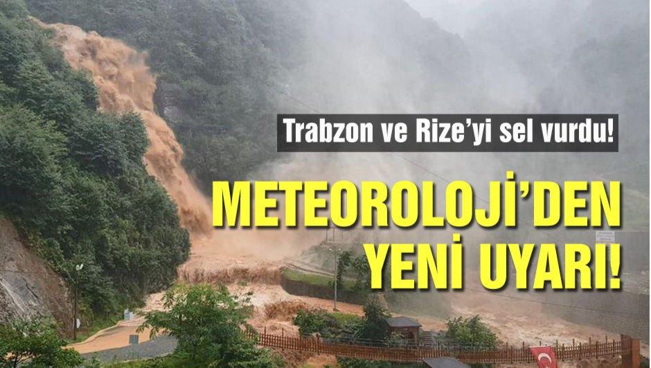 Trabzon'u sel vurdu! Meteorolojiden yeni uyarı