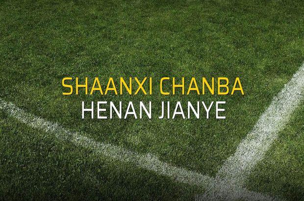 Shaanxi Chanba - Henan Jianye maçı rakamları