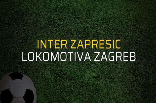 Inter Zapresic - Lokomotiva Zagreb sahaya çıkıyor