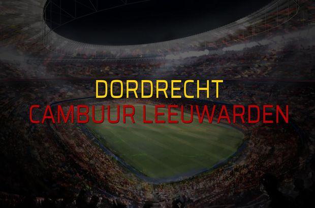 Dordrecht - Cambuur Leeuwarden düellosu