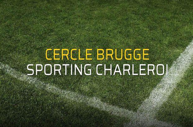 Cercle Brugge - Sporting Charleroi maçı istatistikleri