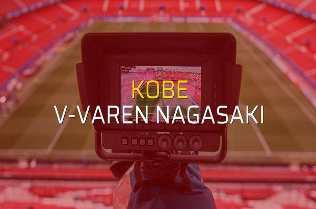Kobe - V-Varen Nagasaki maçı istatistikleri