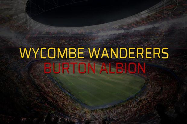 Wycombe Wanderers - Burton Albion karşılaşma önü