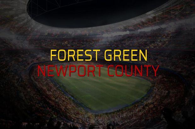 Forest Green - Newport County karşılaşma önü