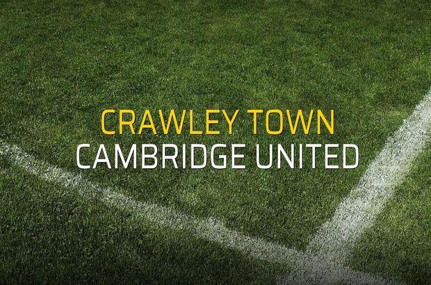 Crawley Town - Cambridge United karşılaşma önü