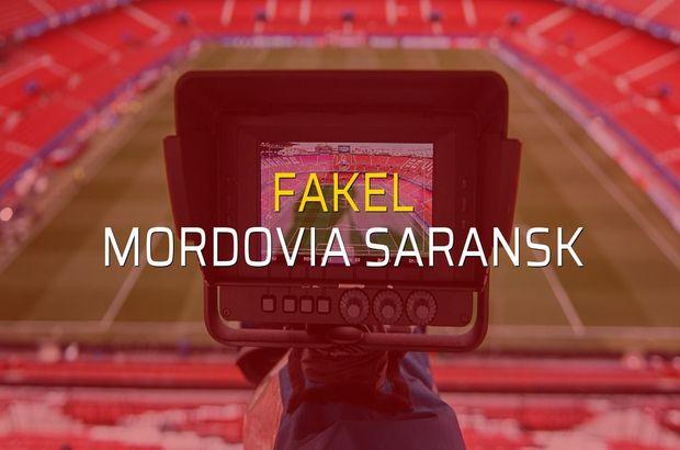 Fakel - Mordovia Saransk maçı rakamları