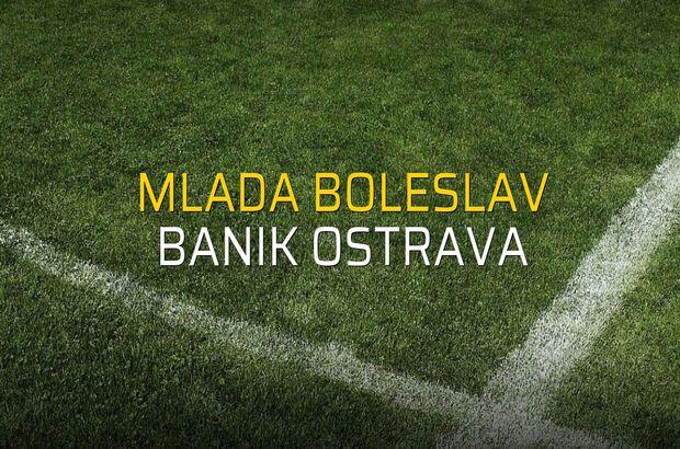 Mlada Boleslav - Banik Ostrava maçı heyecanı