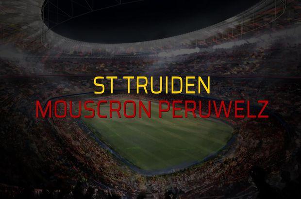 St Truiden - Mouscron Peruwelz maçı ne zaman?