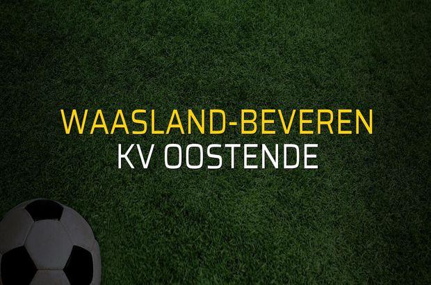Waasland-Beveren - KV Oostende maçı rakamları