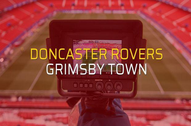 Doncaster Rovers - Grimsby Town maçı istatistikleri