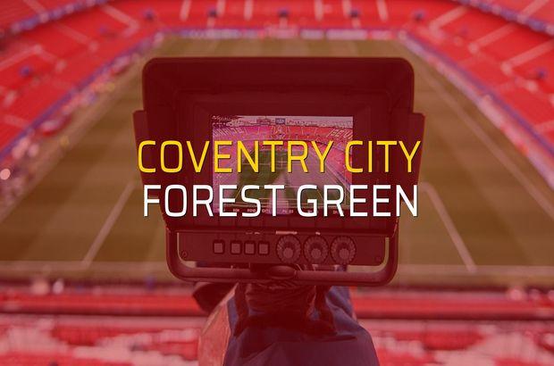 Coventry City - Forest Green maçı heyecanı