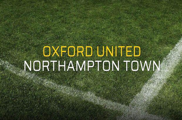 Oxford United - Northampton Town maçı rakamları