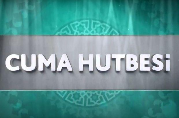 Cuma Hutbesi 12 Ekim