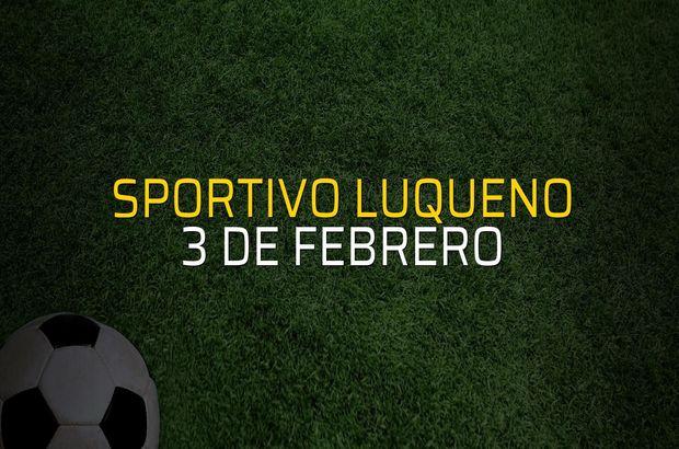 Sportivo Luqueno: 1 - 3 de Febrero: 1 (Maç sona erdi)