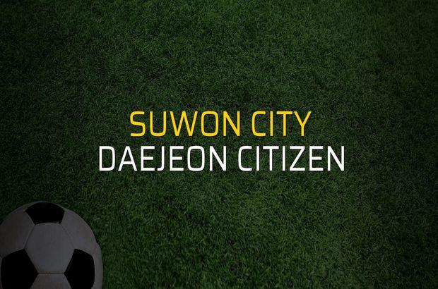 Suwon City: 3 - Daejeon Citizen: 2 (Maç sonucu)