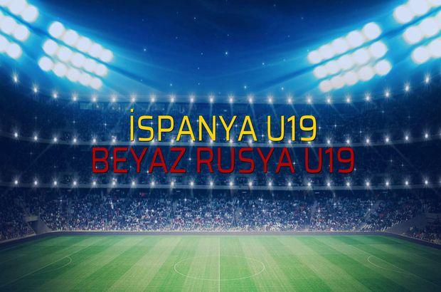 İspanya U19 - Beyaz Rusya U19 maçı heyecanı