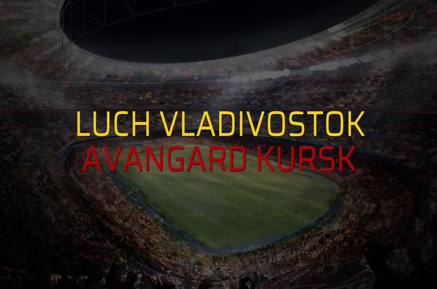 Luch Vladivostok: 1 - Avangard Kursk: 0 (Maç sonucu)