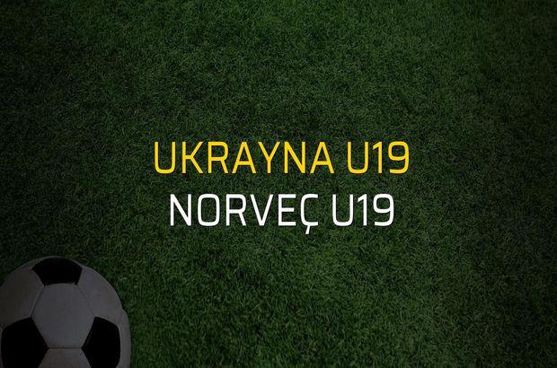 Ukrayna U19 - Norveç U19 rakamlar