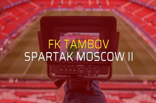 FK Tambov: 2 - Spartak Moscow II: 0