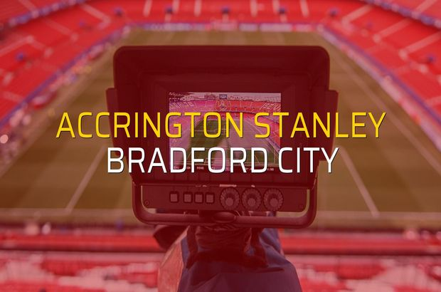 Maç sona erdi: Accrington Stanley: 3 - Bradford City:1