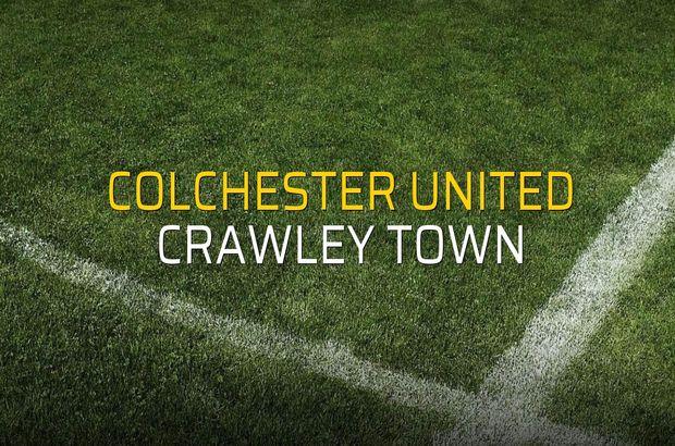 Colchester United: 3 - Crawley Town: 1 (Maç sona erdi)