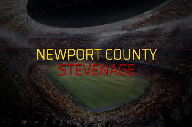 Newport County: 2 - Stevenage: 1 (Maç sona erdi)