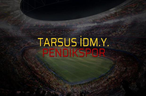 Maç sona erdi: Tarsus İdm.Y.: 2 - Pendikspor:2
