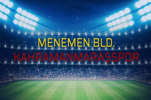 Menemen Bld.: 2 - Kahramanmaraşspor: 1 (Maç sonucu)