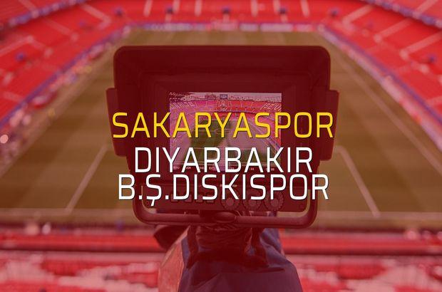 Sakaryaspor: 2 - Diyarbakır B.Ş.Diskispor: 0