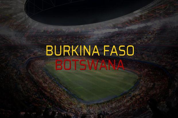 Burkina Faso: 3 - Botswana: 0 (Maç sonucu)