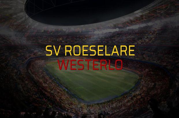 SV Roeselare - Westerlo karşılaşma önü