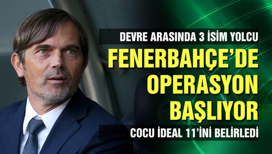 Fenerbahçe'de operasyon başlıyor!