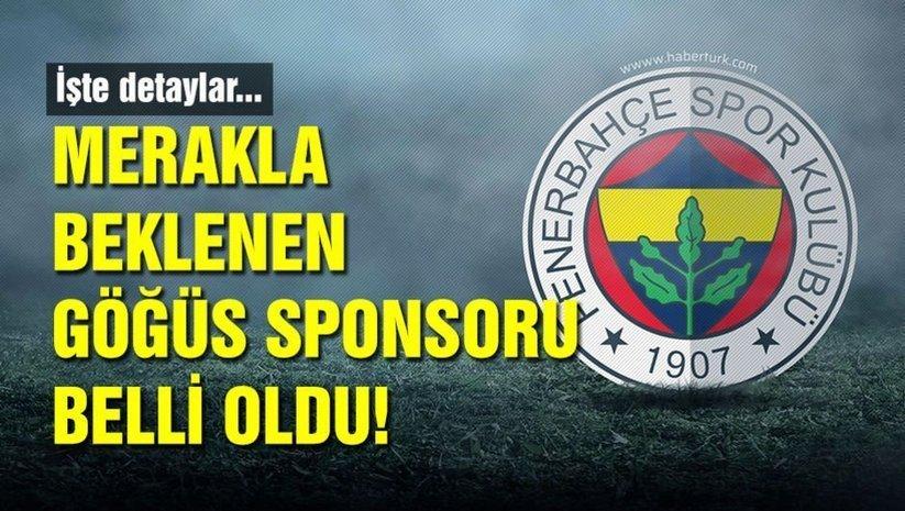 Fenerbahçenin göğüs sponsoru belli oldu!