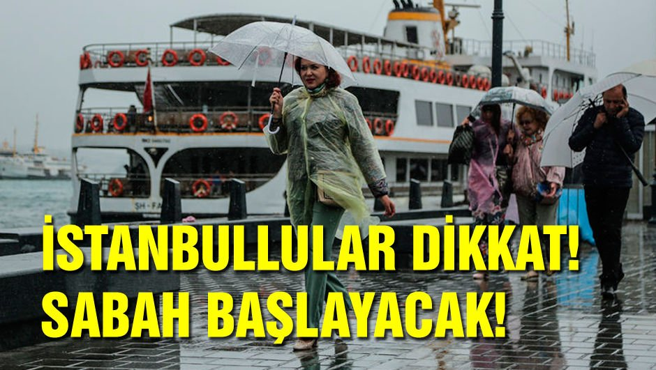 İstanbullular dikkat! Sabah başlayacak
