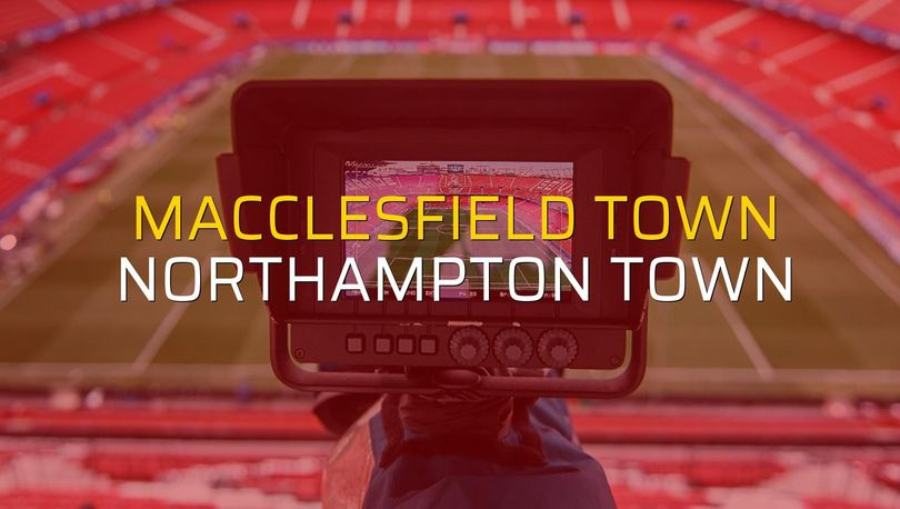 Maç sona erdi: Macclesfield Town: 0 - Northampton Town:4