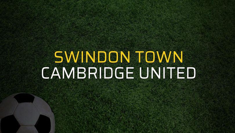 Swindon Town: 0 - Cambridge United: 2 (Maç sona erdi)