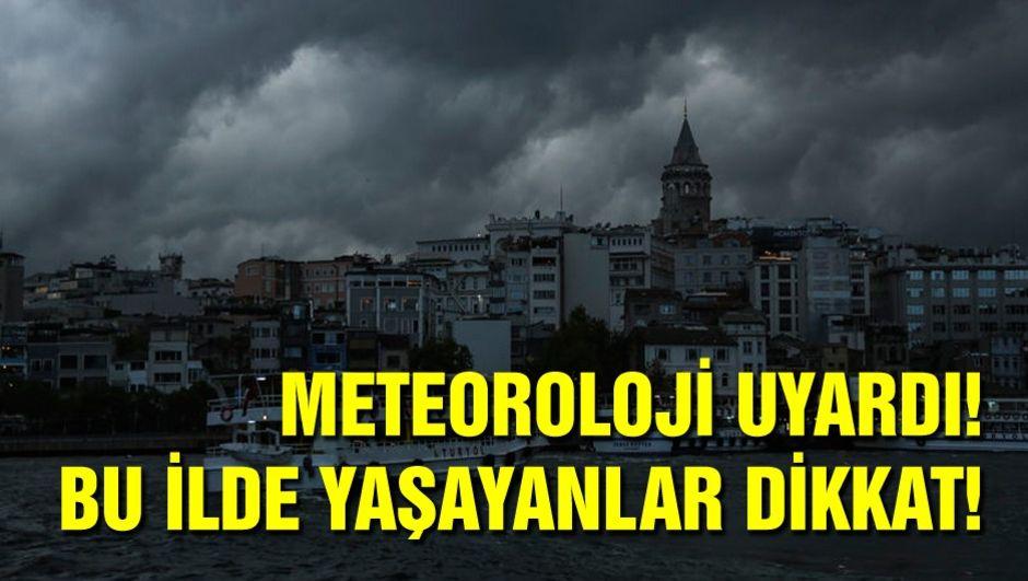 Meteoroloji'den son dakika uyarılar