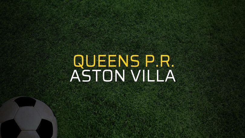 Queens P.R. - Aston Villa maçı heyecanı