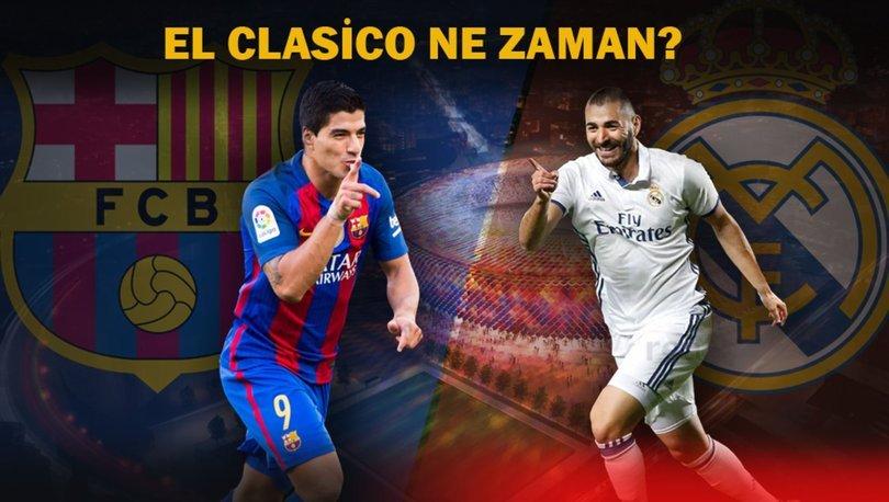 Barcelona Real Madrid maçı ne zaman, hangi kanalda, saat kaçta? | El Clasico ne zaman?