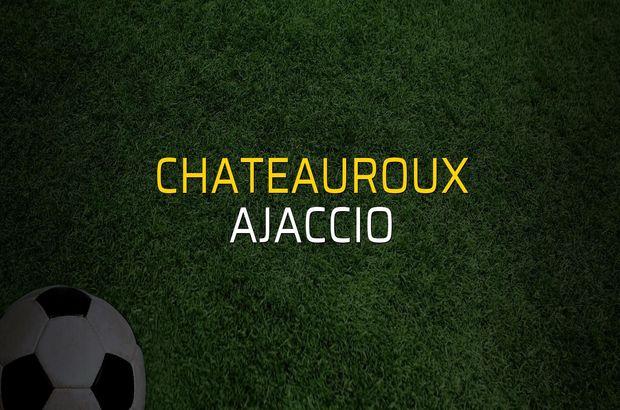 Maç sona erdi: Chateauroux: 2 - Ajaccio:2