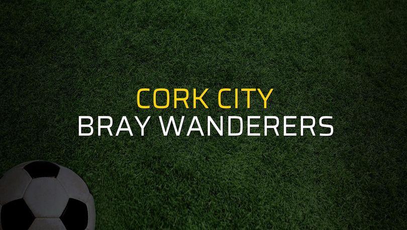 Maç sona erdi: Cork City: 5 - Bray Wanderers:1
