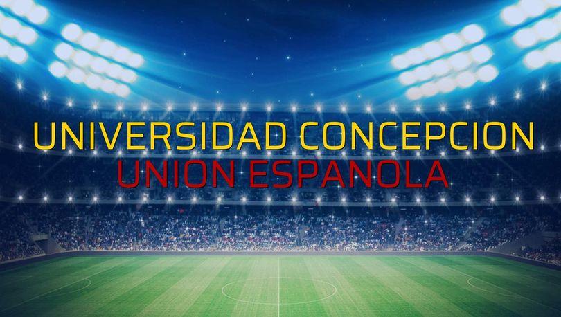 Universidad Concepcion - Union Espanola rakamlar