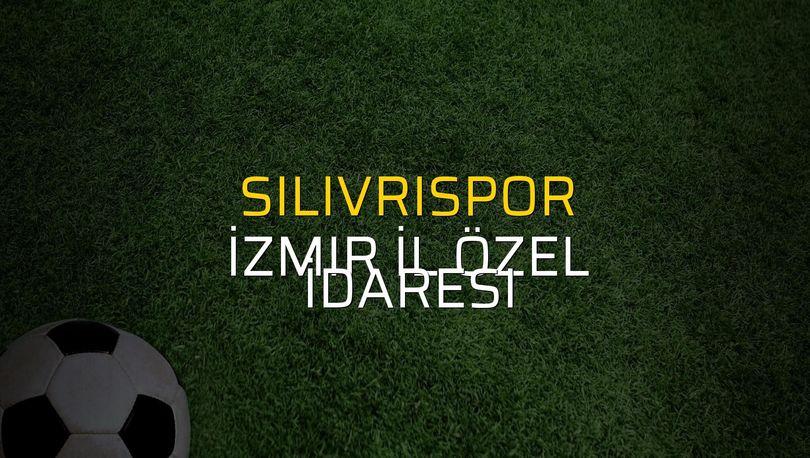 Silivrispor - İzmir İl Özel İdaresi düellosu
