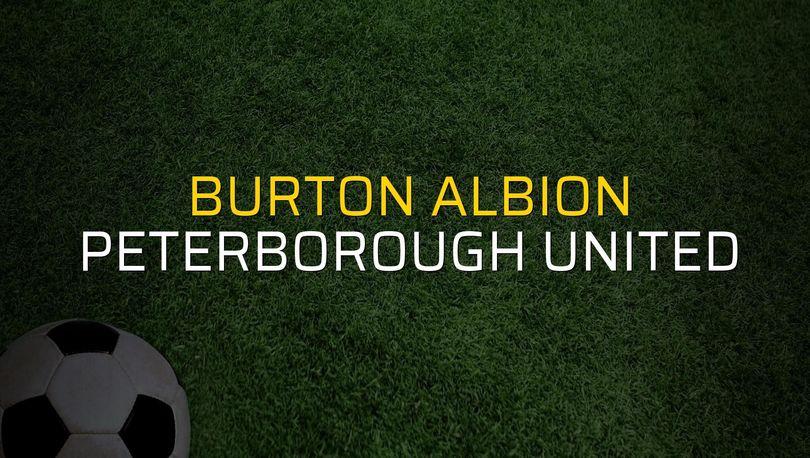Burton Albion - Peterborough United maçı istatistikleri