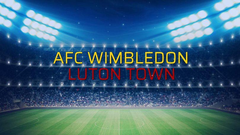 AFC Wimbledon - Luton Town sahaya çıkıyor