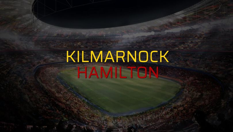 Kilmarnock - Hamilton maçı ne zaman?